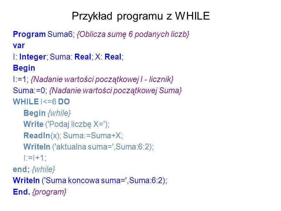 Przykład programu z WHILE