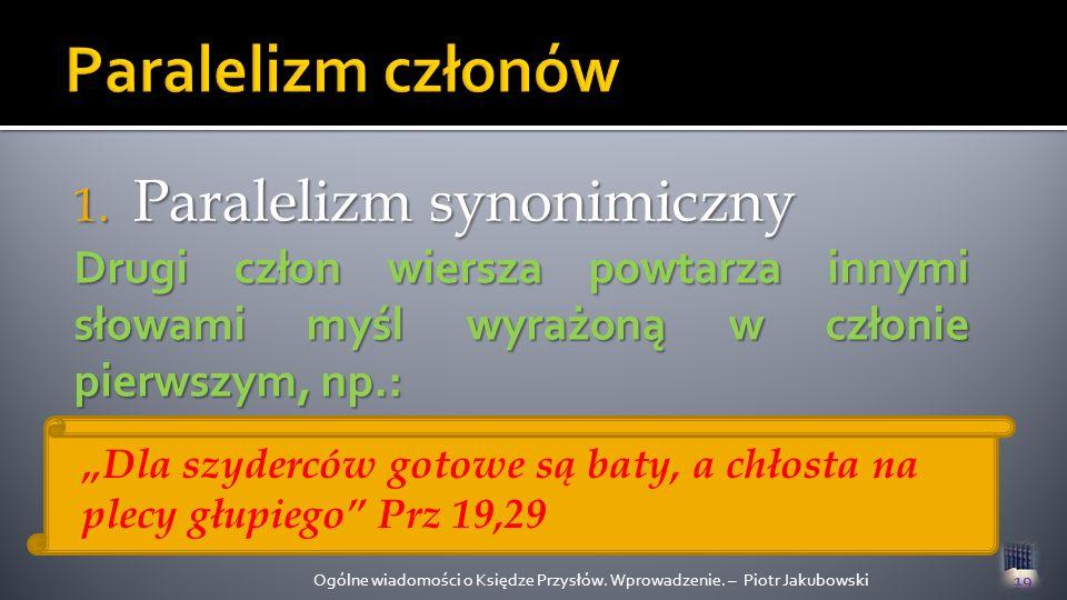 Paralelizm członów Paralelizm synonimiczny