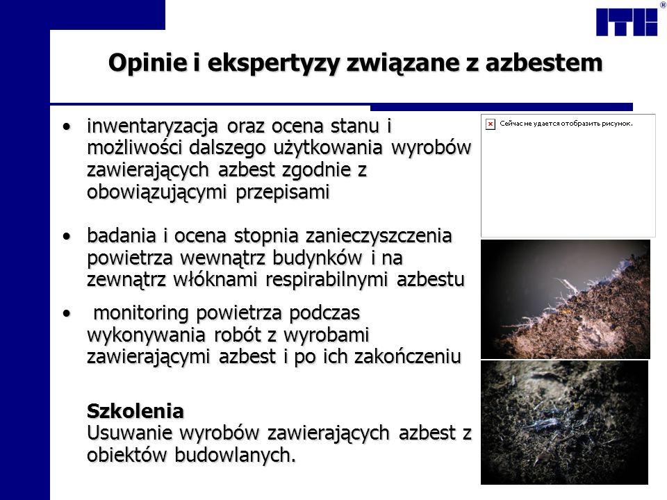 Opinie i ekspertyzy związane z azbestem
