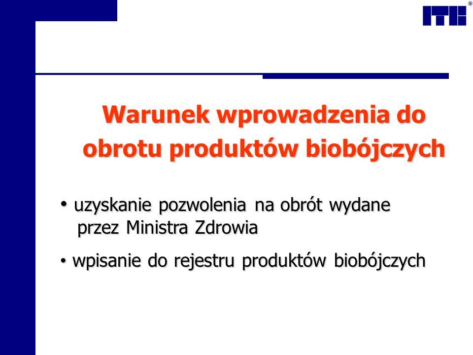Warunek wprowadzenia do obrotu produktów biobójczych