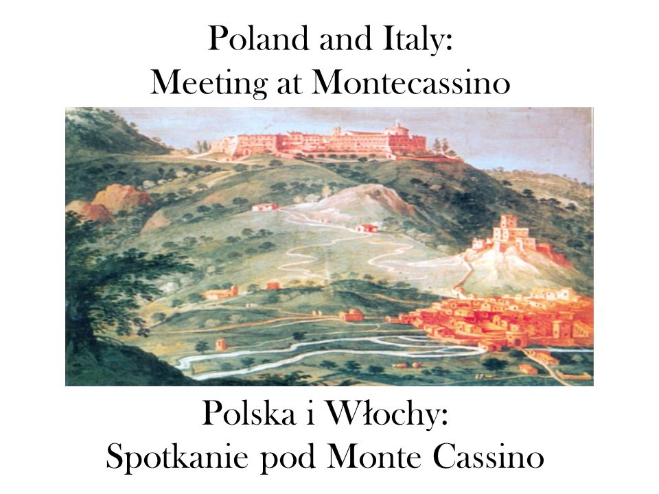 Poland and Italy: Meeting at Montecassino