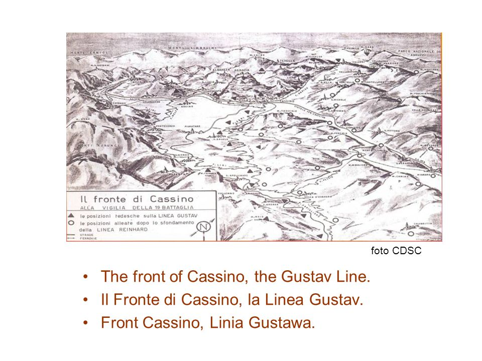 The front of Cassino, the Gustav Line.