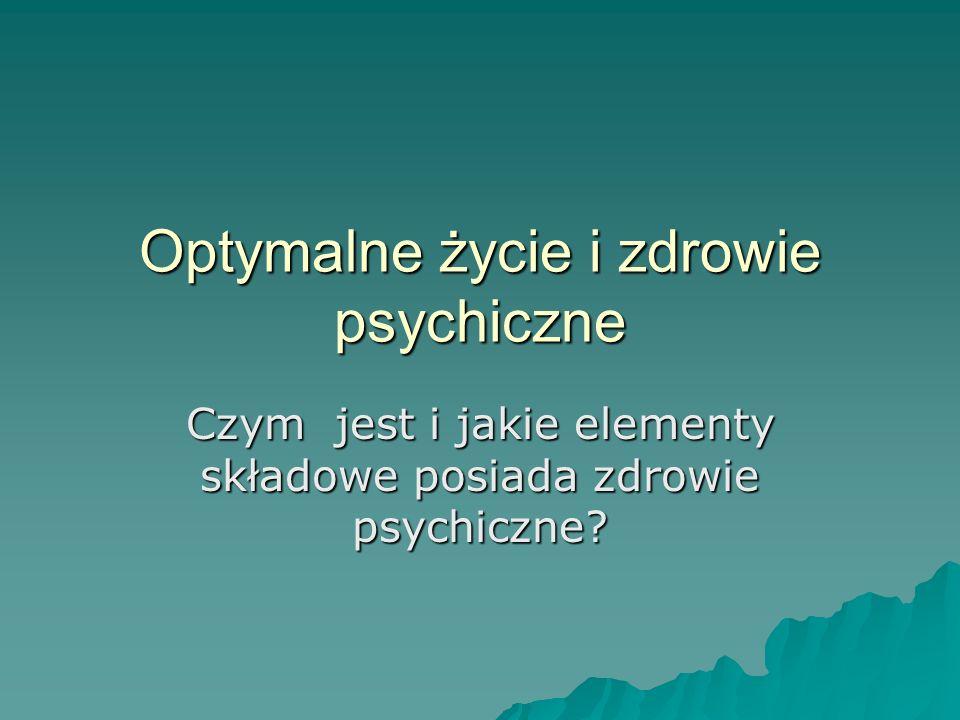 Optymalne życie i zdrowie psychiczne