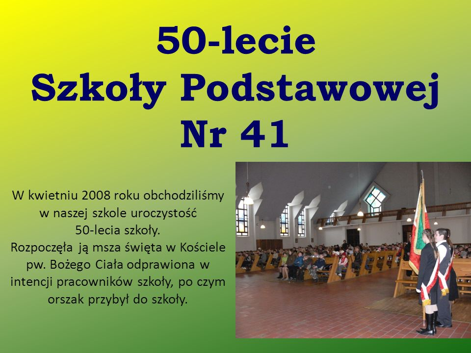 50-lecie Szkoły Podstawowej Nr 41