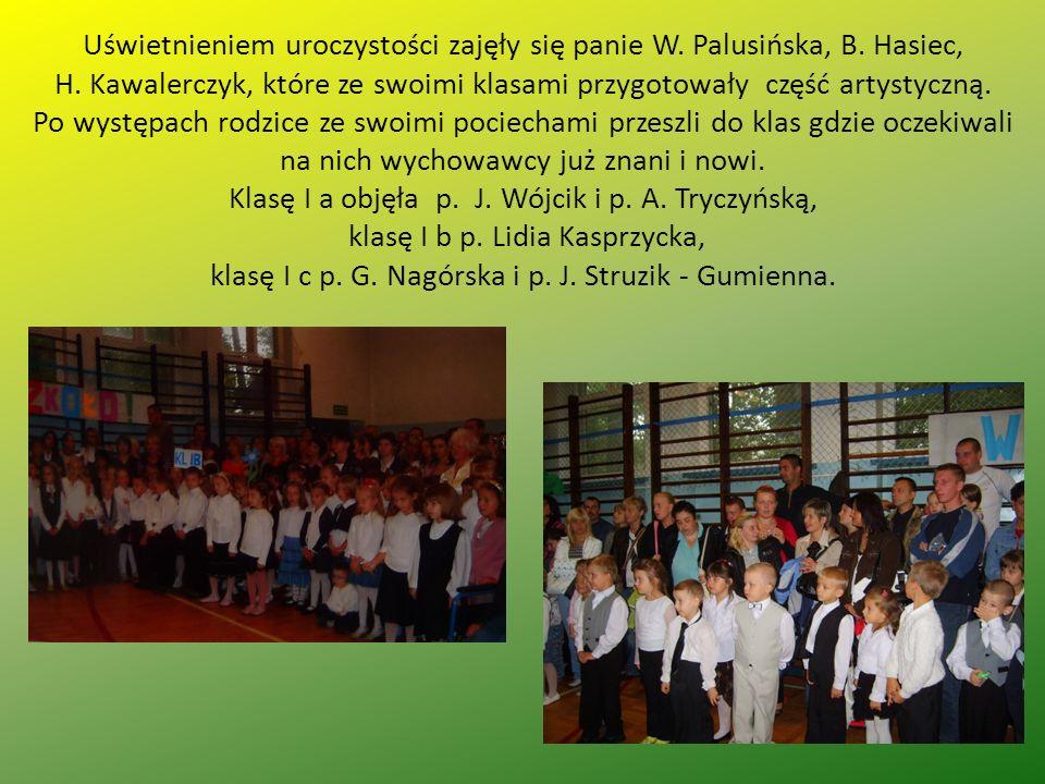 Uświetnieniem uroczystości zajęły się panie W. Palusińska, B.
