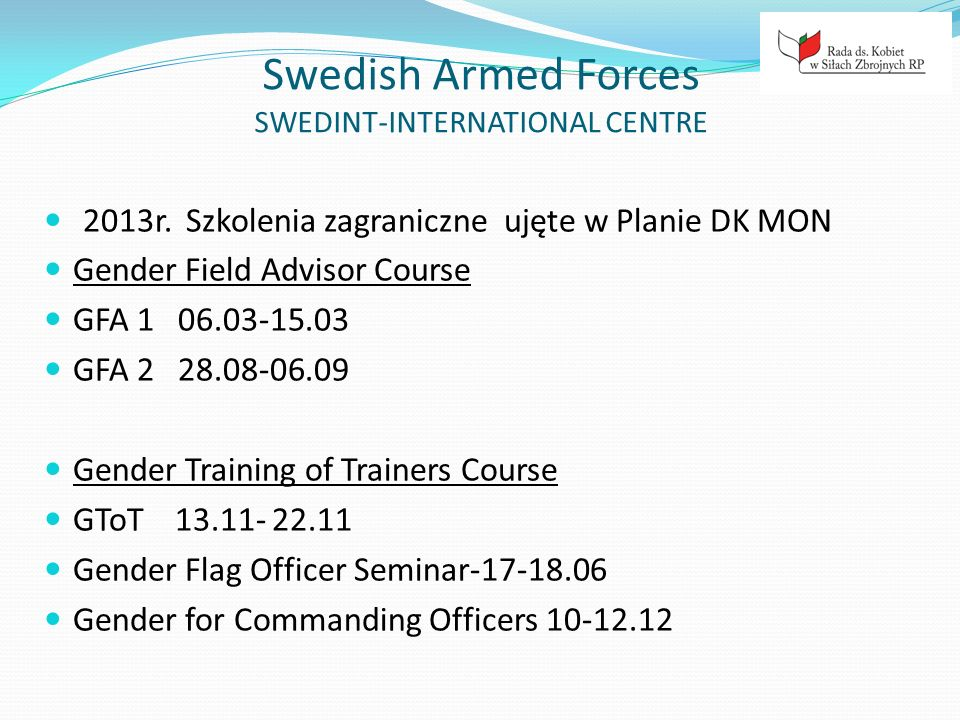 Swedish Armed Forces SWEDINT-INTERNATIONAL CENTRE