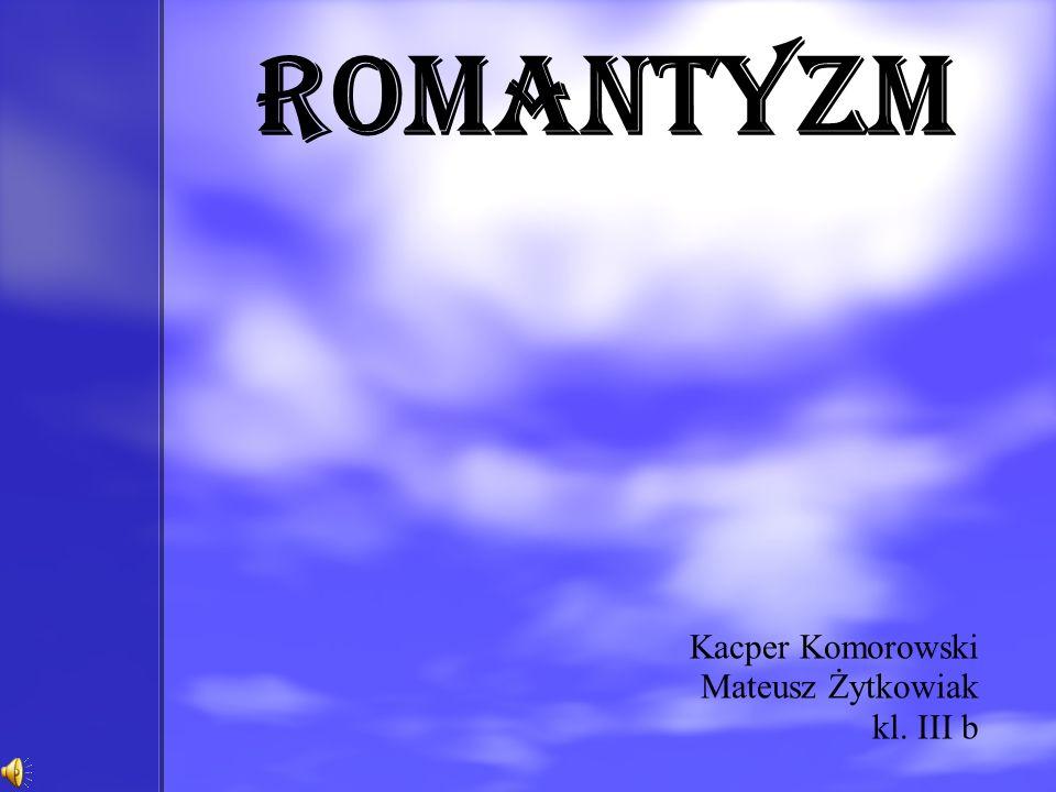 Kacper Komorowski Mateusz Żytkowiak kl. III b