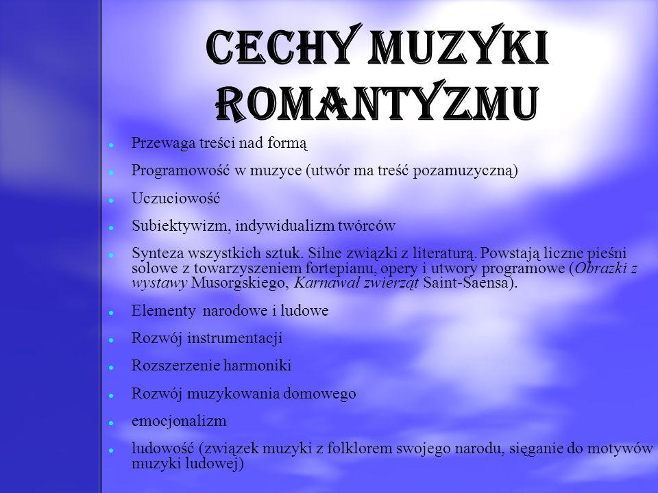 Cechy muzyki romantyzmu