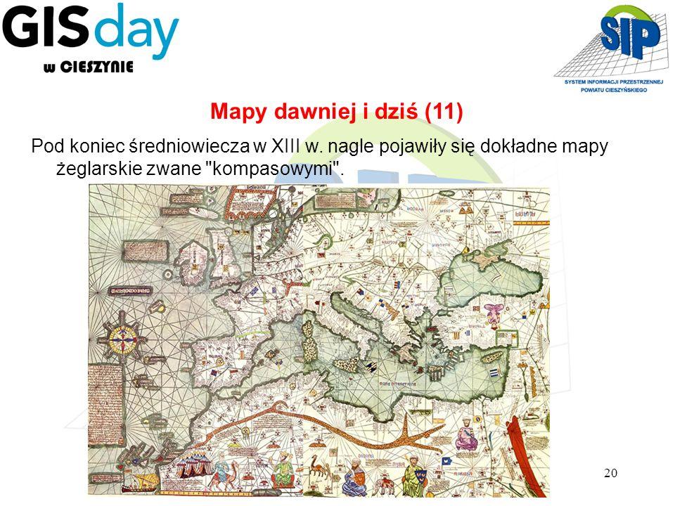 Mapy dawniej i dziś (11) Pod koniec średniowiecza w XIII w.