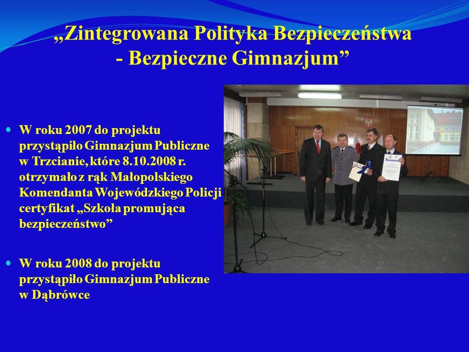 """""""Zintegrowana Polityka Bezpieczeństwa - Bezpieczne Gimnazjum"""