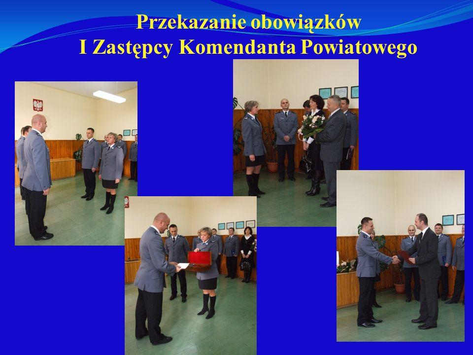 Przekazanie obowiązków I Zastępcy Komendanta Powiatowego