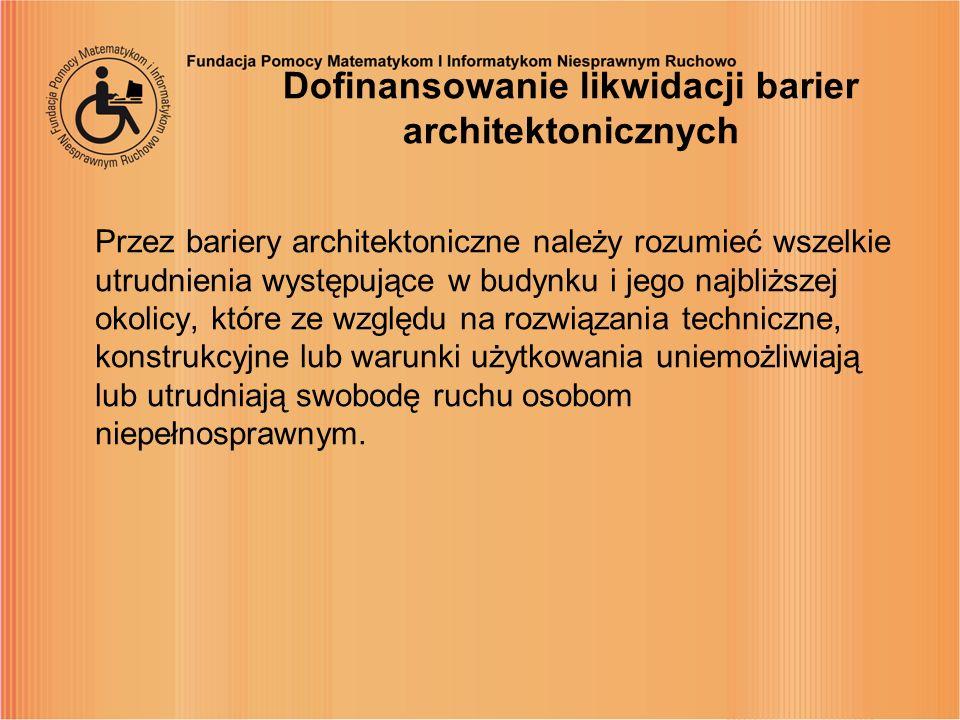 Dofinansowanie likwidacji barier architektonicznych