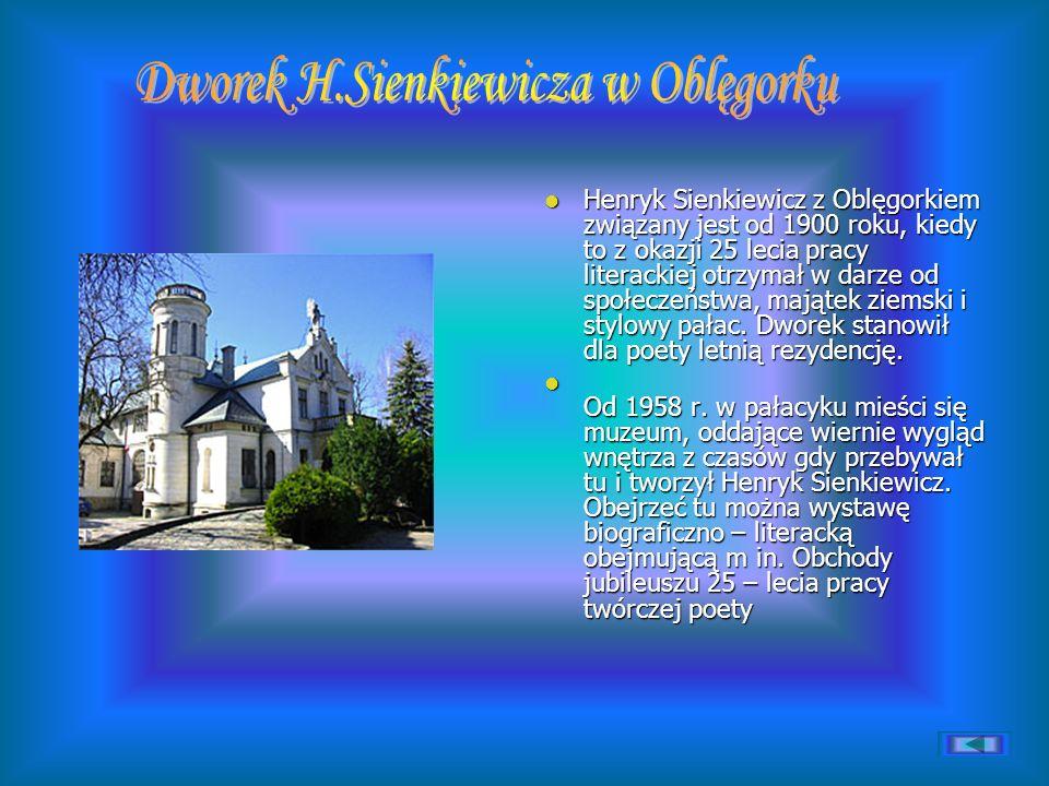 Dworek H.Sienkiewicza w Oblęgorku