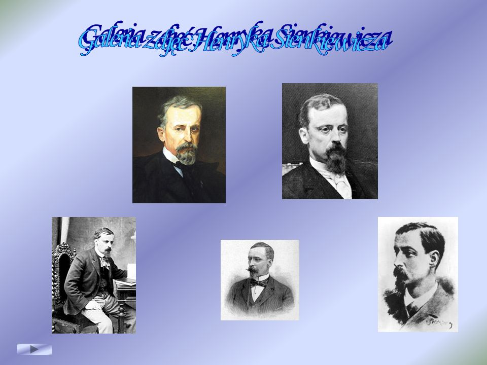 Galeria zdjęć Henryka Sienkiewicza