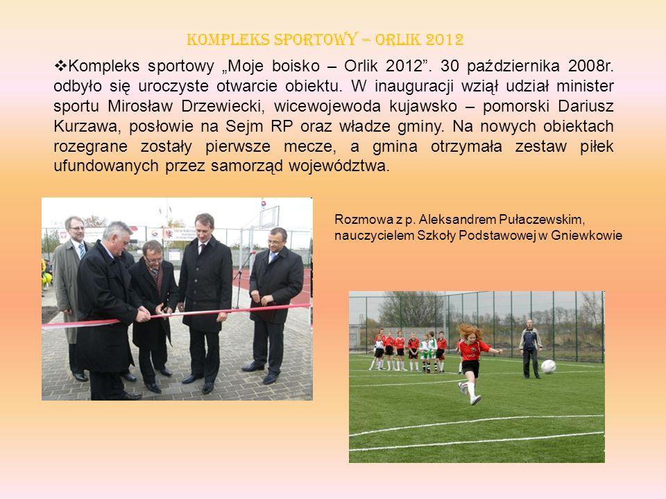 Kompleks sportowy – ORLIK 2012