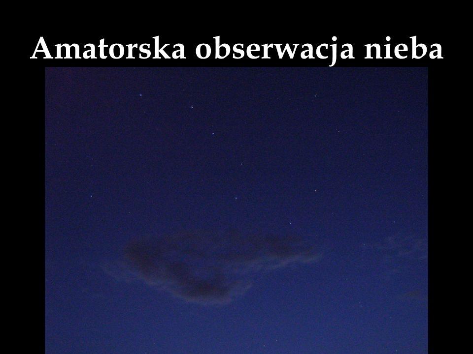 Amatorska obserwacja nieba