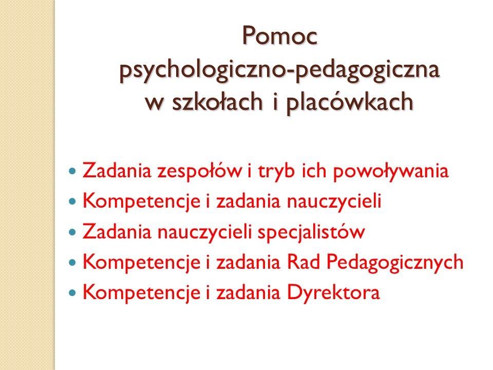Pomoc psychologiczno-pedagogiczna w szkołach i placówkach