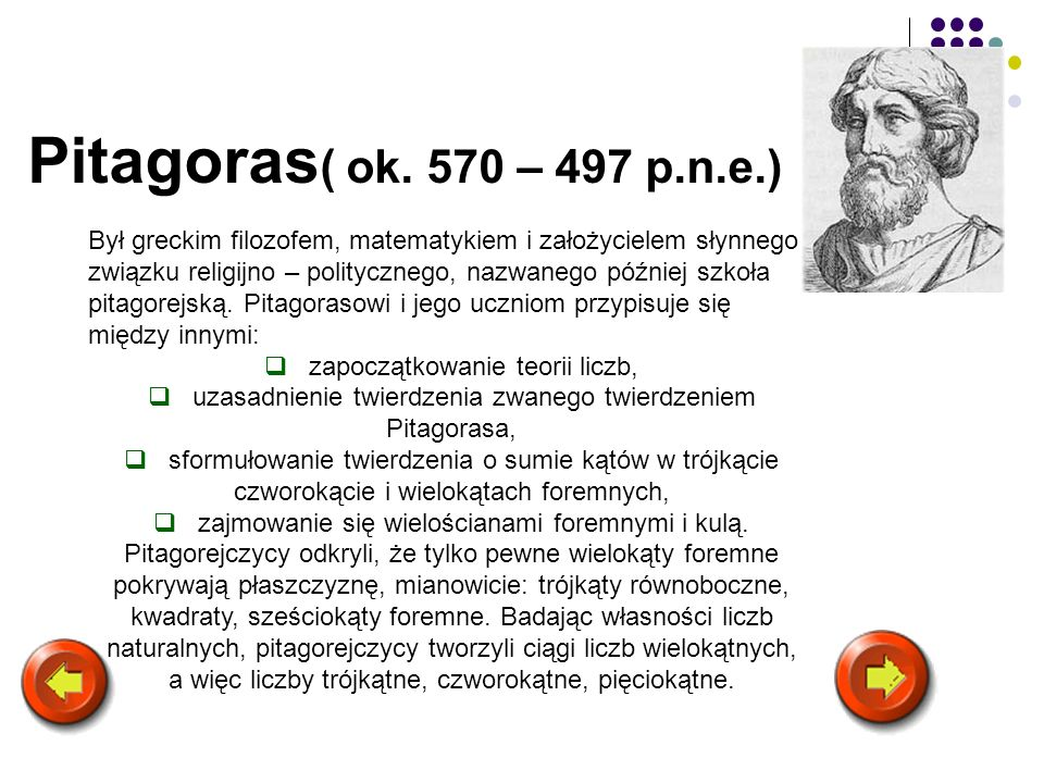 Pitagoras( ok. 570 – 497 p.n.e.)
