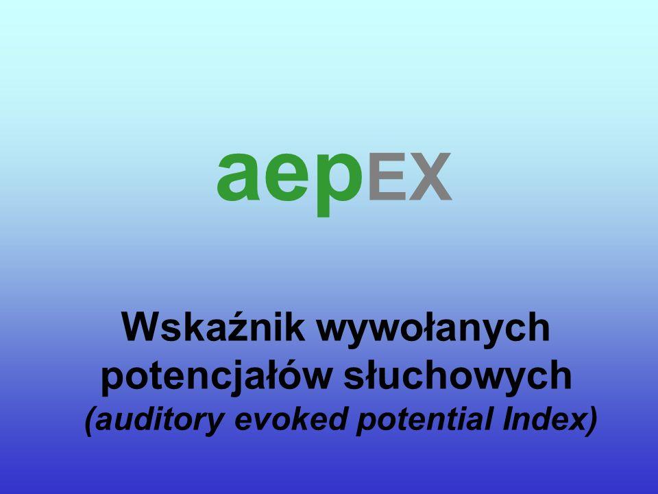 aepEX Wskaźnik wywołanych potencjałów słuchowych (auditory evoked potential Index)