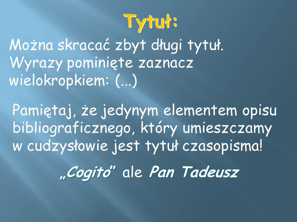 """""""Cogito ale Pan Tadeusz"""