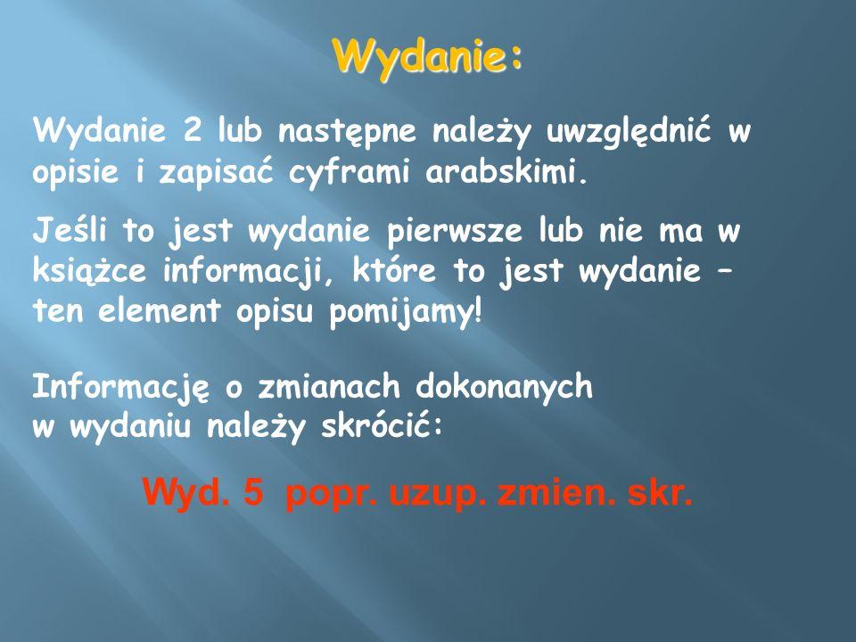 Wydanie: Wyd. 5 popr. uzup. zmien. skr.