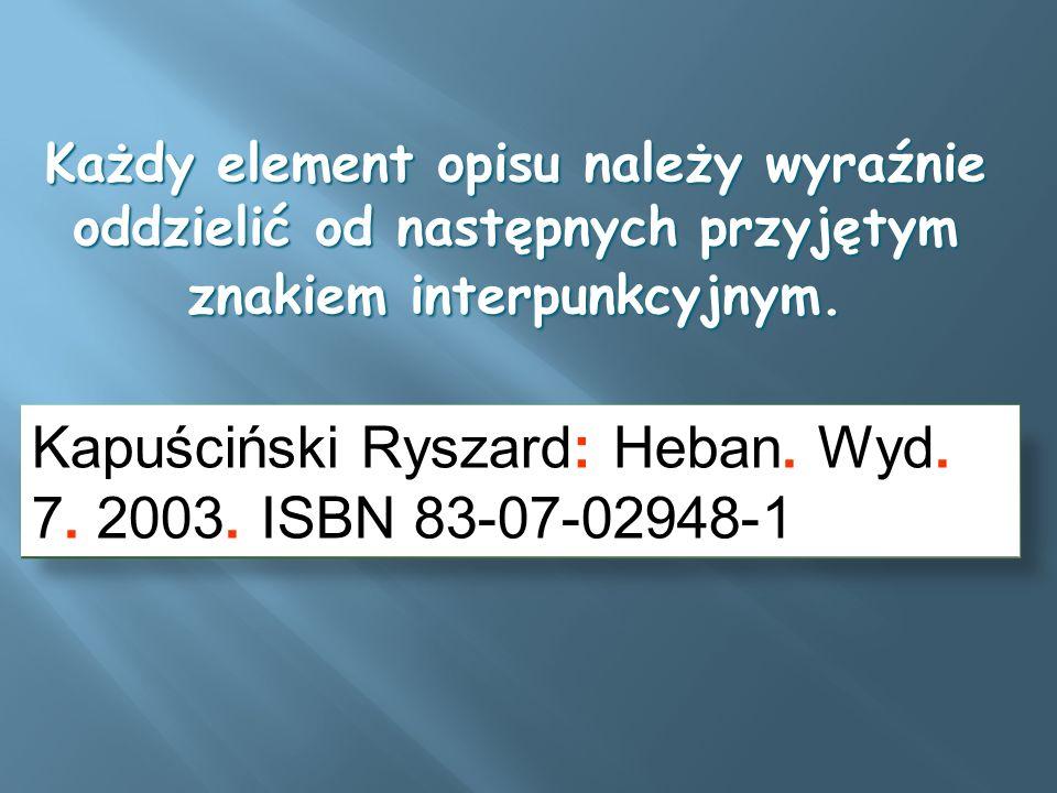 Kapuściński Ryszard: Heban. Wyd. 7. 2003. ISBN 83-07-02948-1
