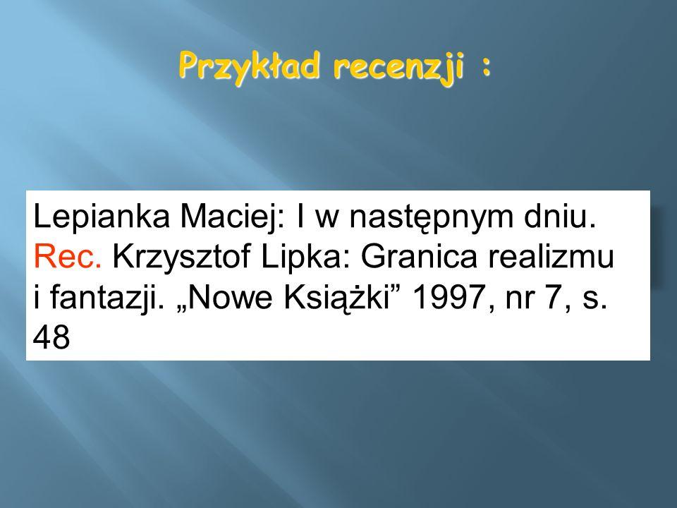 Przykład recenzji : Lepianka Maciej: I w następnym dniu.