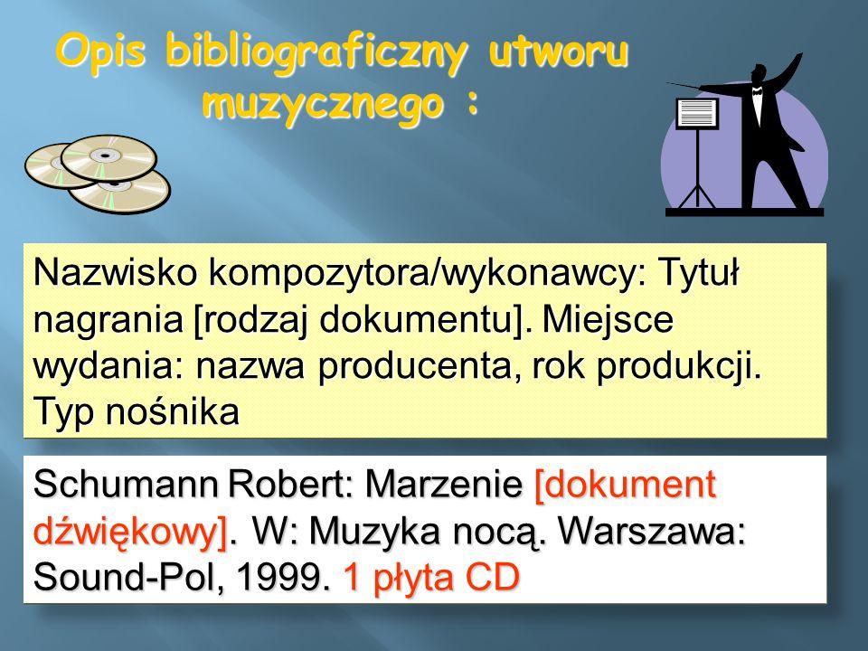 Opis bibliograficzny utworu muzycznego :