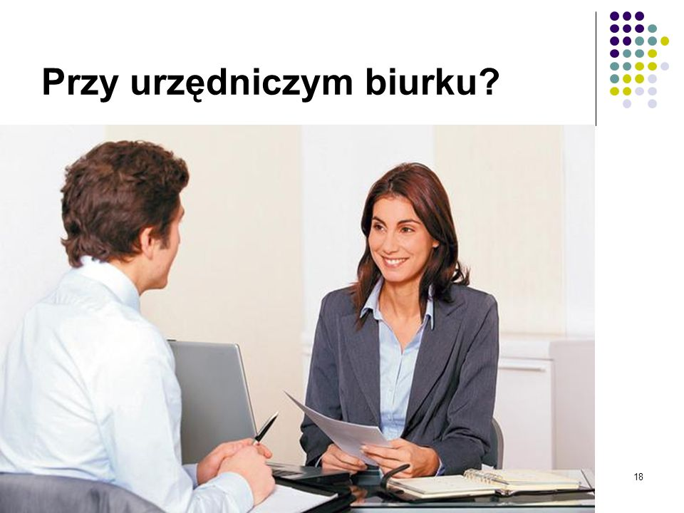 Przy urzędniczym biurku