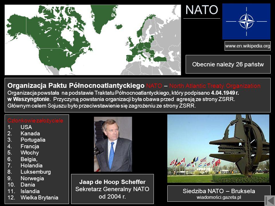 NATO www.en.wikipedia.org. Obecnie należy 26 państw. Organizacja Paktu Północnoatlantyckiego NATO – North Atlantic Treaty Organization.