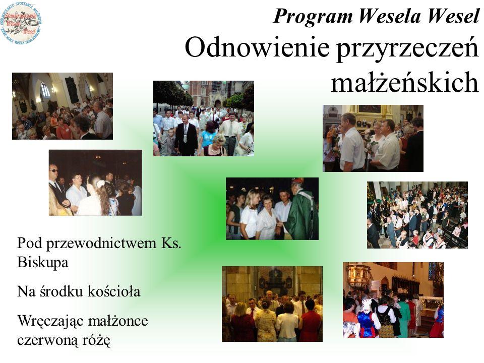 Program Wesela Wesel Odnowienie przyrzeczeń małżeńskich