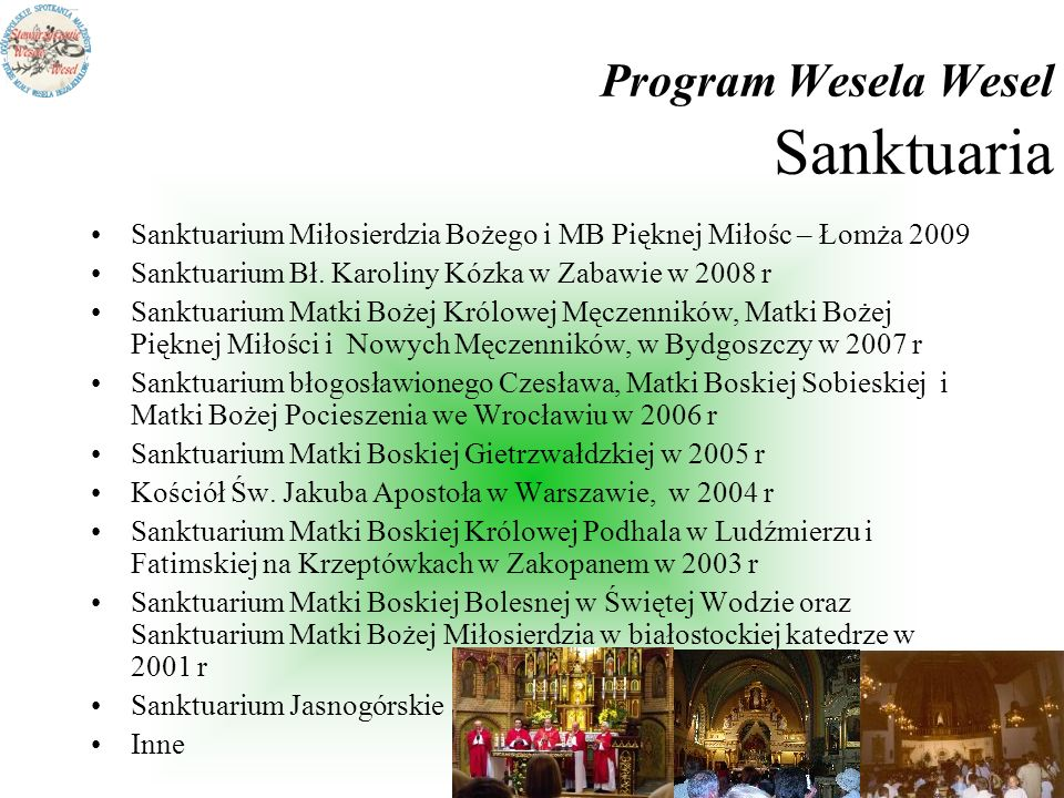 Program Wesela Wesel Sanktuaria