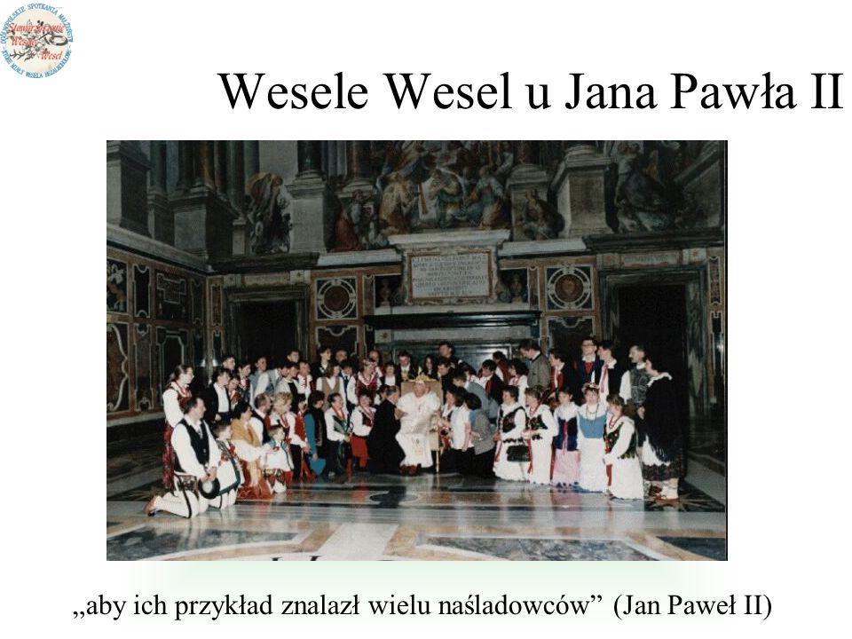 Wesele Wesel u Jana Pawła II