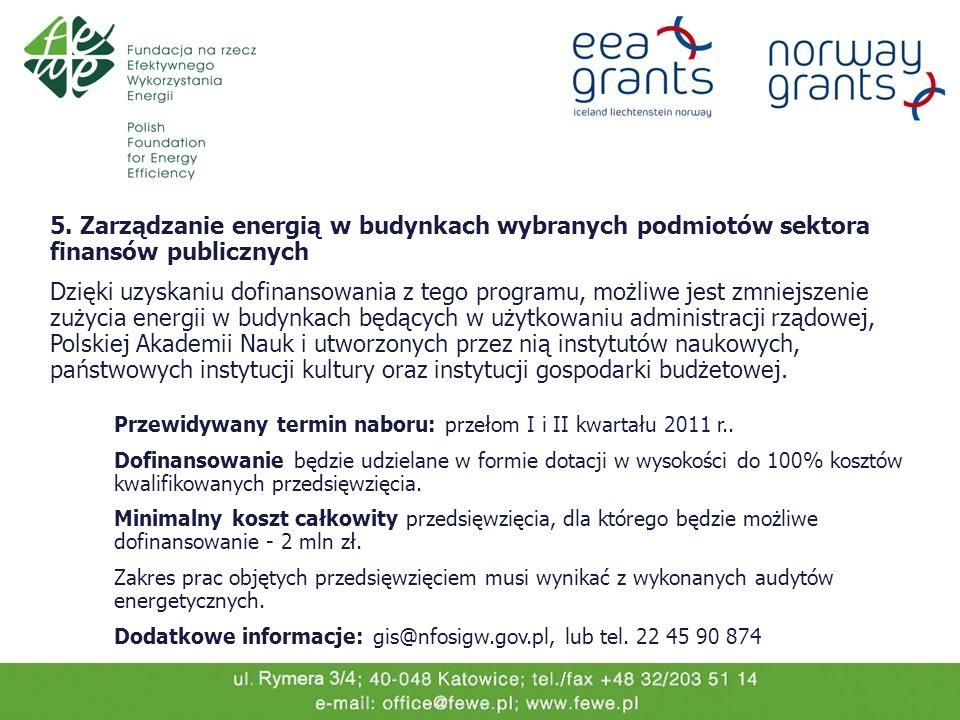 5. Zarządzanie energią w budynkach wybranych podmiotów sektora finansów publicznych