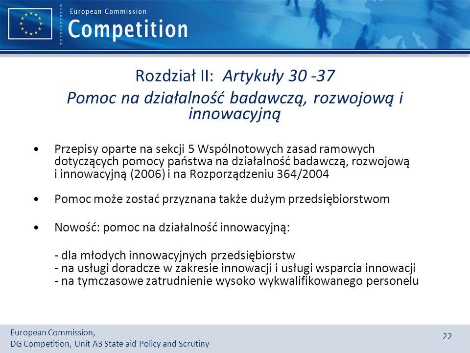 Rozdział II: Artykuły 30 -37 Pomoc na działalność badawczą, rozwojową i innowacyjną