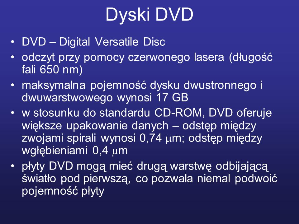 Dyski DVD DVD – Digital Versatile Disc