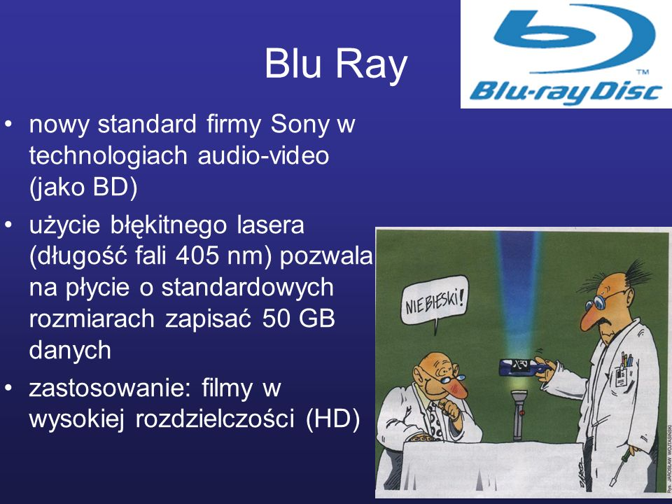 Blu Ray nowy standard firmy Sony w technologiach audio-video (jako BD)