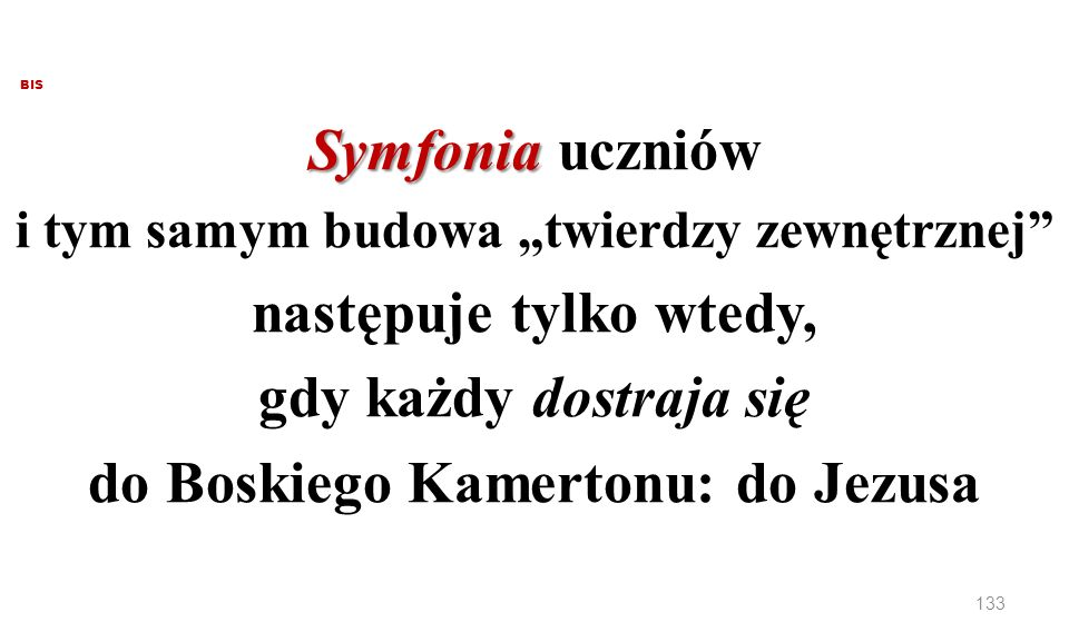do Boskiego Kamertonu: do Jezusa