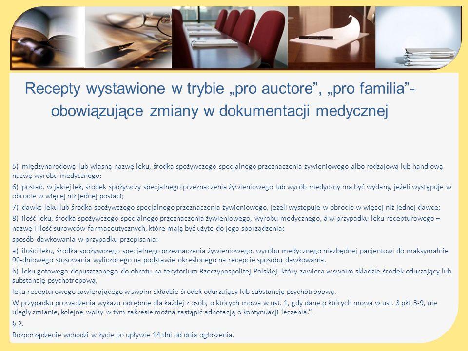"""Recepty wystawione w trybie """"pro auctore , """"pro familia -"""