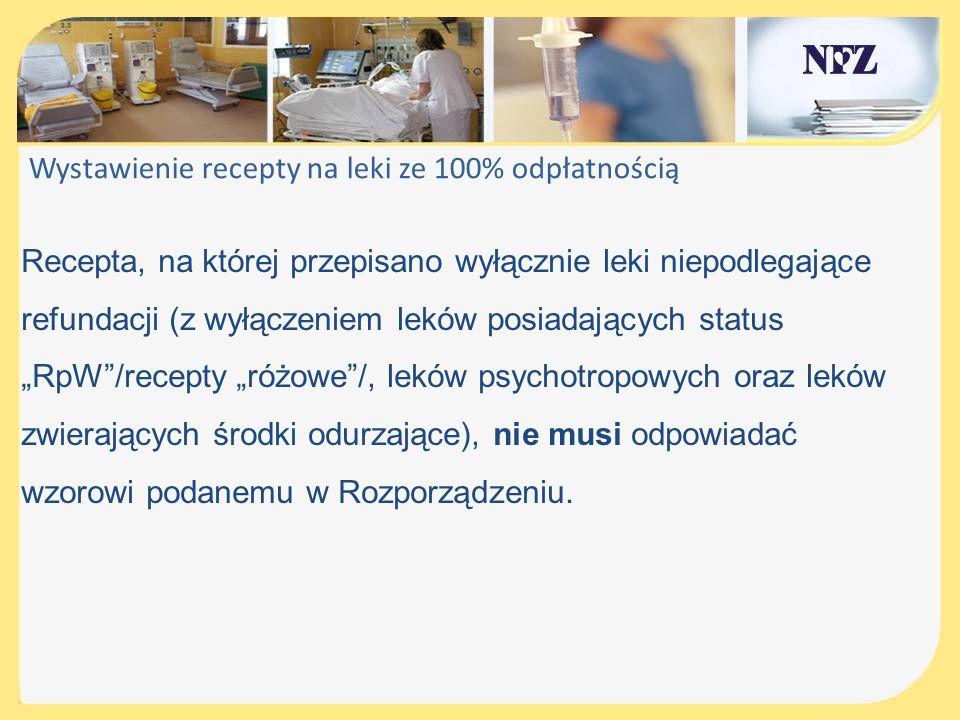 Wystawienie recepty na leki ze 100% odpłatnością