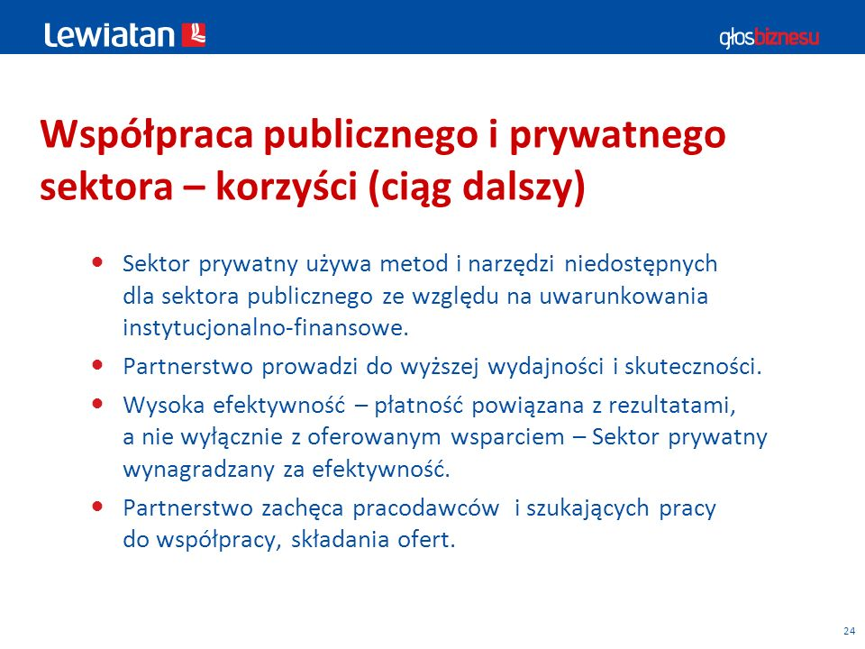 Współpraca publicznego i prywatnego sektora – korzyści (ciąg dalszy)