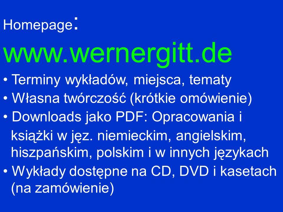 www.wernergitt.de Homepage: Terminy wykładów, miejsca, tematy