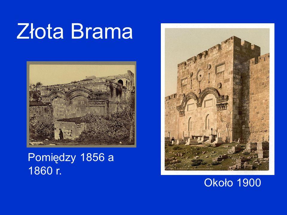 Złota Brama Pomiędzy 1856 a 1860 r. Około 1900