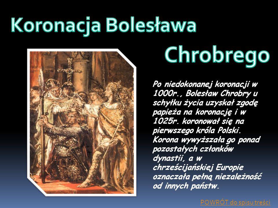 Chrobrego Koronacja Bolesława