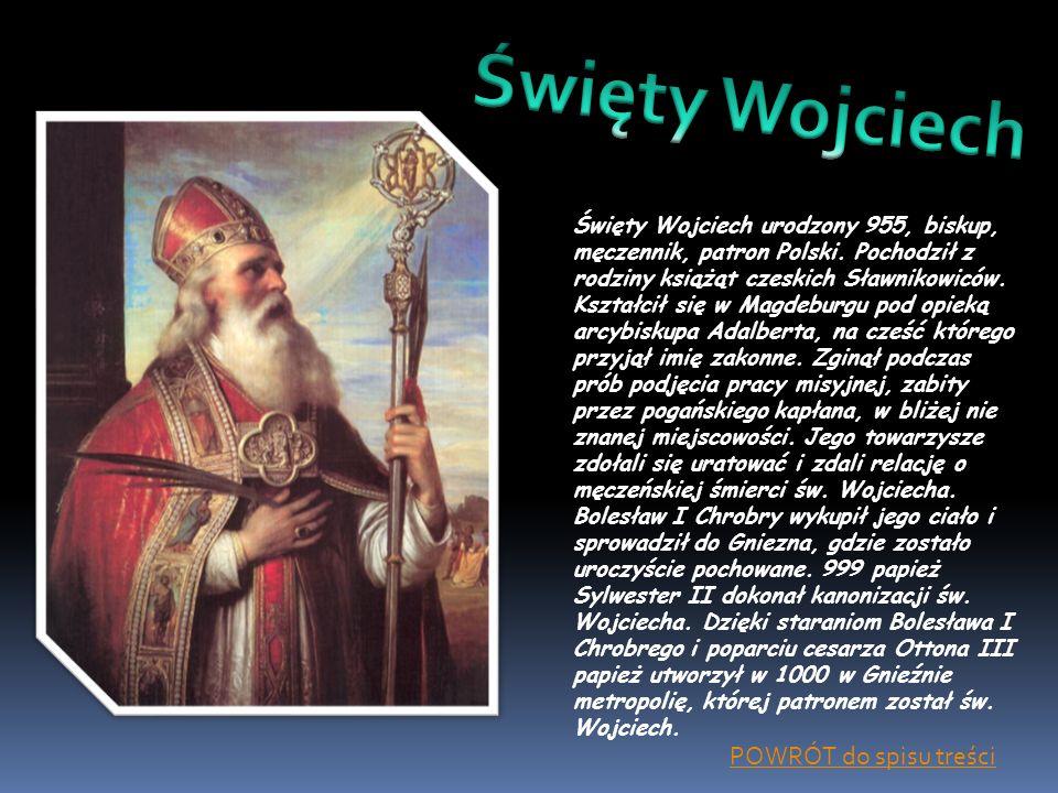 Święty Wojciech POWRÓT do spisu treści