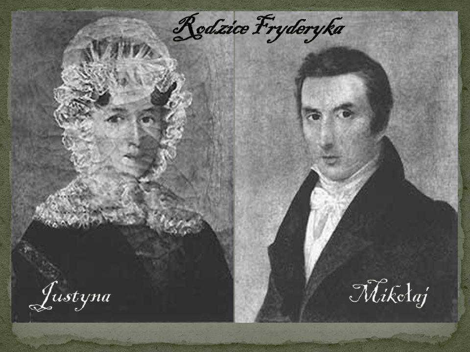 Rodzice Fryderyka Justyna Mikołaj