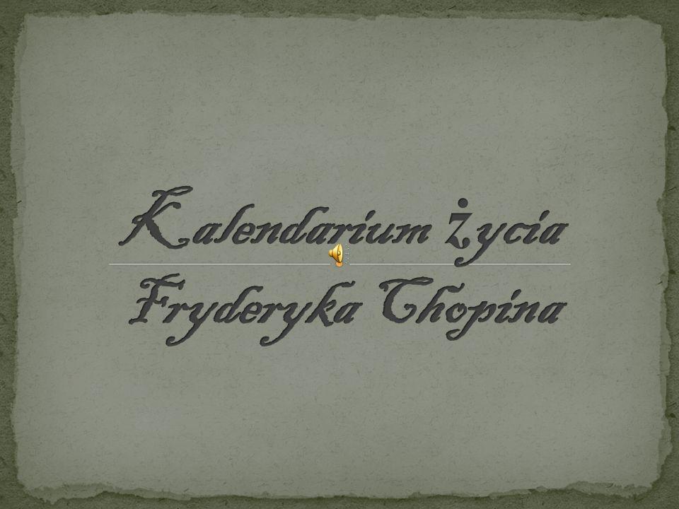 Kalendarium życia Fryderyka Chopina
