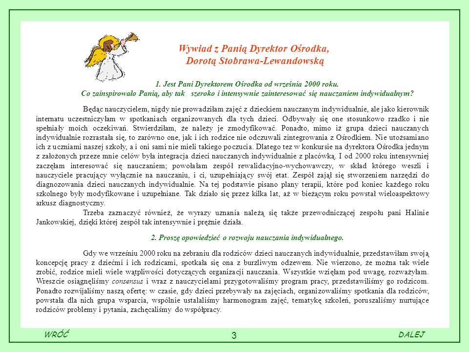 Wywiad z Panią Dyrektor Ośrodka, Dorotą Stobrawa-Lewandowską
