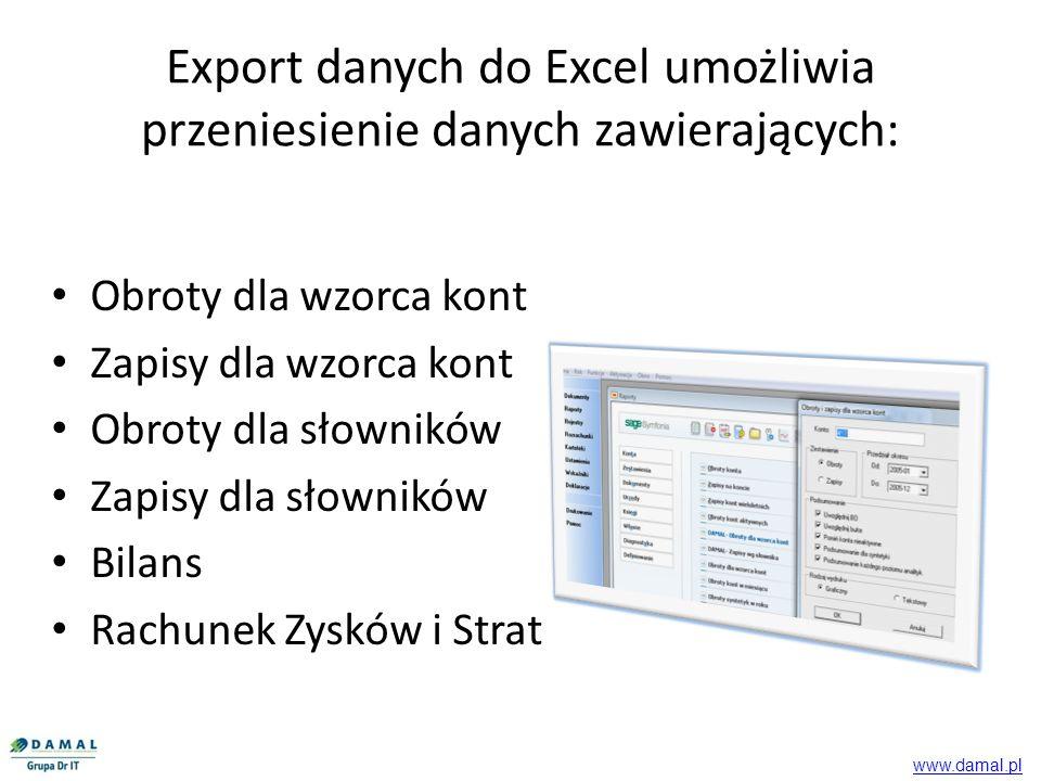 Export danych do Excel umożliwia przeniesienie danych zawierających: