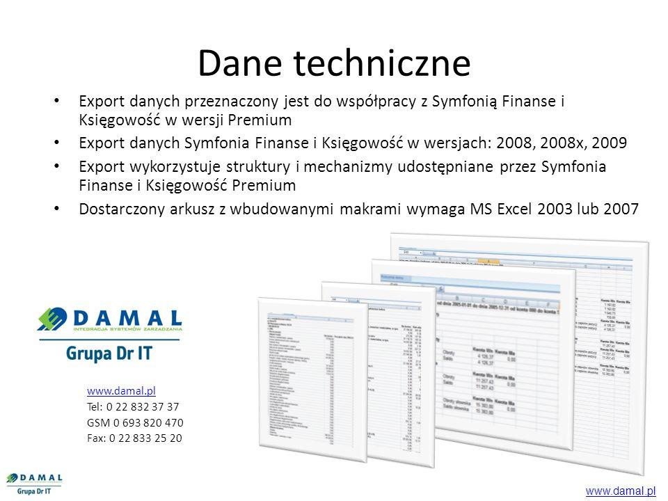 Dane techniczne Export danych przeznaczony jest do współpracy z Symfonią Finanse i Księgowość w wersji Premium.